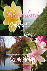 Abundant Comfort and Grace Kindle Edition