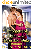 An Unforgettable Night with the Desirable Duke: A Historical Regency Romance Novel