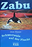 Zabu - Schwertwale auf der Flucht