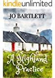 A Highland Practice: A Fabrian Books' feel-good novel