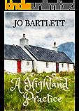 A Highland Practice: A Fabrian Books' feel-good novel (English Edition)