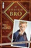 O Código Bro - Volume 1