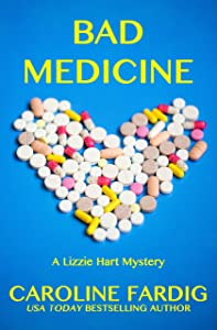 Bad Medicine (Lizzie Hart Mysteries Book 3)
