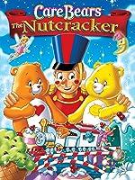 Care Bears: The Nutcracker