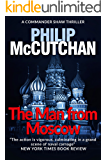 The Man from Moscow (Commander Shaw Book 4)