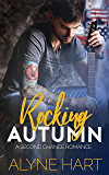 Rocking Autumn: A Small Town, Second Chance Romance (The Homecoming Series Book 1)