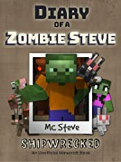 Book for Kids: Diary of a Minecraft Zombie Steve Book 3: Shipwrecked (An Unofficial Minecraft Diary Book)