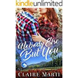 Nobody Else But You (Pacific Vista Ranch Book 1)