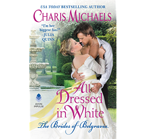 You May Kiss The Duke The Brides Of Belgravia Book 3 Kindle Edition By Michaels Charis Romance Kindle Ebooks Amazon Com