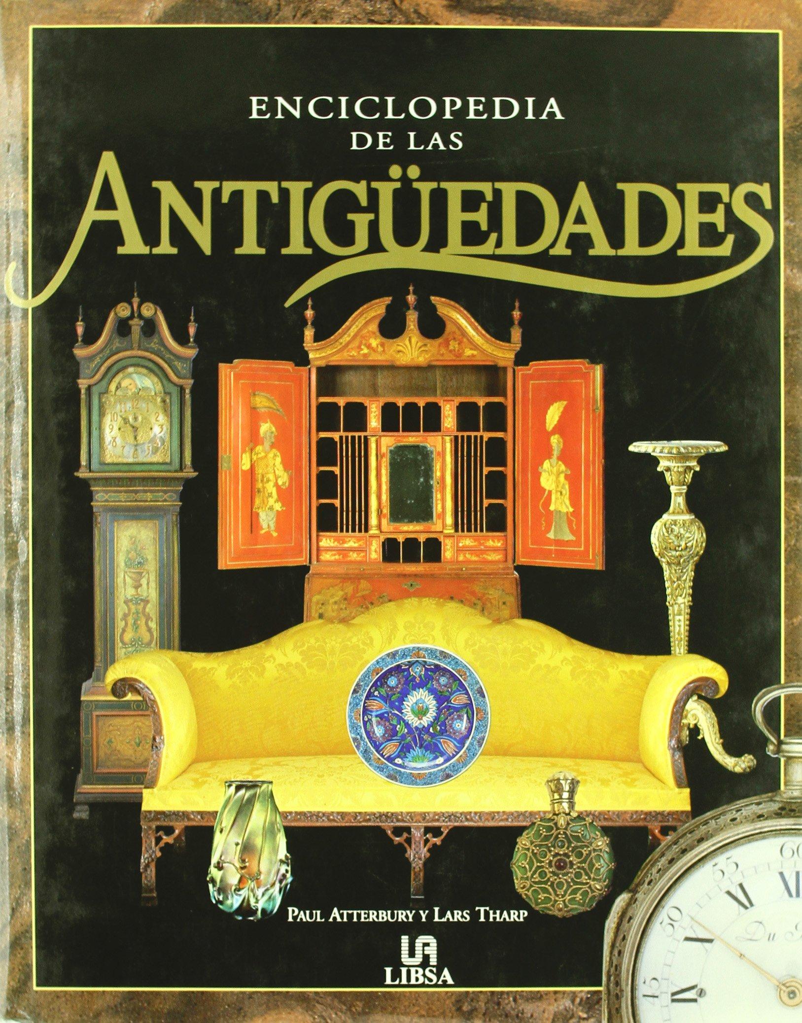 Enciclopedia de las antigüedades: Paul; Tharp, Lars Atterbury ...