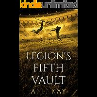 Legion's Fifth Vault: A Fantasy LitRPG Adventure (Divine Apostasy Book 5)