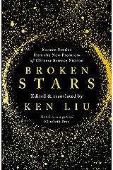 Broken Stars Kindle Edition