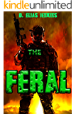 The Feral: The Last Line book one (English Edition)