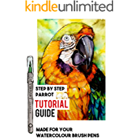 WATERCOLOUR BRUSH PENS TUTORIAL - PAINT STUNNING WILDLIFE: A DETAILED STEP BY STEP PARROT TUTORIAL GUIDE