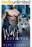 Wolf Protector: A Wild Security Book