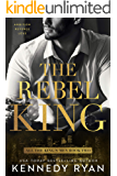 The Rebel King: All the King's Men Duet - Book 2 (All the King's Men Series)