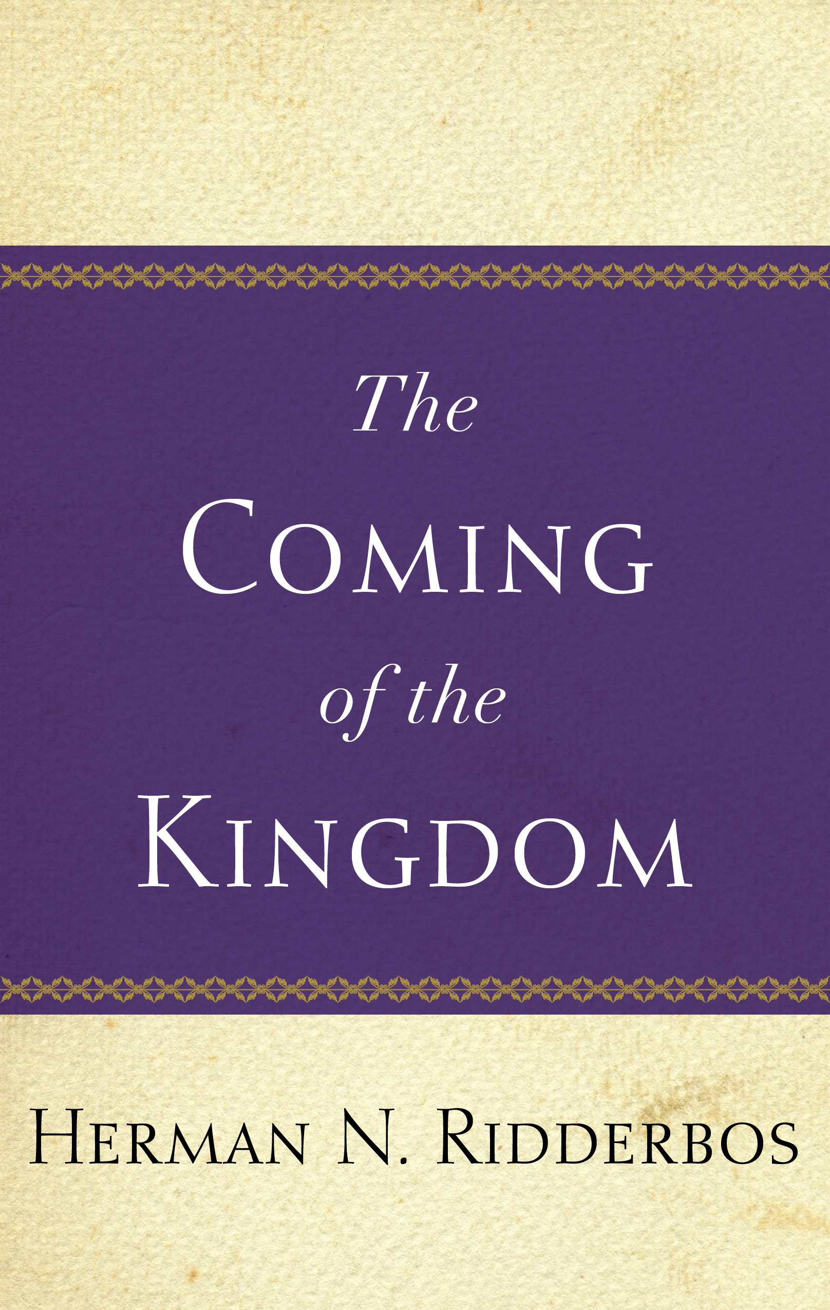 Coming of the kingdom herman n ridderbos raymond o zorn h de coming of the kingdom herman n ridderbos raymond o zorn h de jongste 9780875524085 amazon books fandeluxe Choice Image