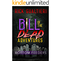 Bottom Feeders (Bill of the Dead Adventures Book 1) book cover
