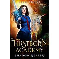 Firstborn Academy: Shadow Reaper (English Edition)