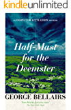Half-Mast for the Deemster (The Inspector Littlejohn Mysteries Book 6)