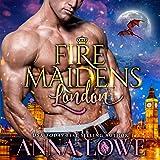 Fire Maidens: London: Billionaires & Bodyguards, Book 2