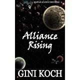 Alliance Rising: 1 - 3 of the Martian Alliance Chronicles