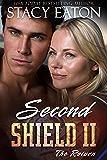 Second Shield II: The Return