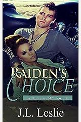 Raiden's Choice (A Ravens MC Novel Book 1) Kindle Edition