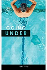 Going Under (Something in the Water Book 1) Kindle Edition