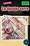 PONS Kurzkrimis: Le dernier verre: Mörderische Kurzkrimis zum Französischlernen (A1/A2) (PONS Mörderische Kurzkrimis t. 3) (French Edition)