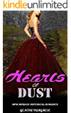 Historical Romance: Hearts of Dust (Threesome MFM Medieval Historical Provocative Multiple Genre Romance) (Regency Taboo New Adult and College Western Victorian Frontier Ménage Short Stories Book 0)