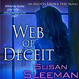Web of Deceit: An Agents Under Fire Novel