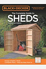 Black & Decker The Complete Guide to Sheds 3rd Edition (Black & Decker Complete Guide) Kindle Edition
