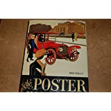 The Poster in History. with an Essay on the Development of Poster Art by Carlo Arturo Quintavalle. Translated by Alfred and Bruni Mayor -[Uniform Title: Manifesti Nella Storia E Nel Costume. English]