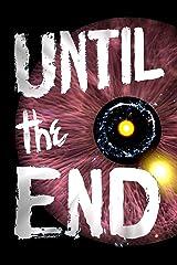 Until the End (Until... Book 3) Kindle Edition
