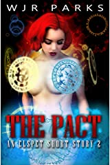 The Pact: Hidden World Series (Elspet Book 2) Kindle Edition