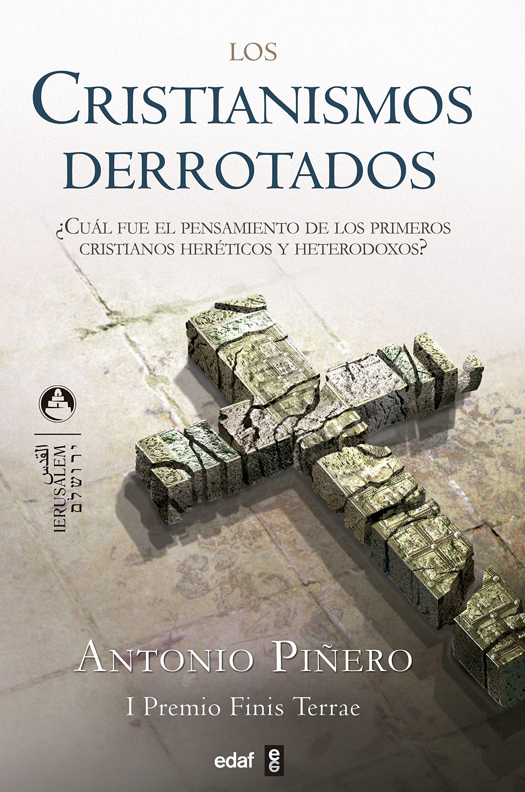 Cristianismo Derrotados, Los (Jerusalem): Amazon.es: Piñero Sáenz, Antonio: Libros