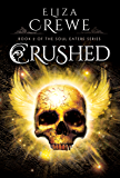 Crushed (Soul Eaters Book 2) (English Edition)