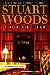 A Delicate Touch (A Stone Barrington Novel Book 48) Kindle Edition