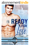 Ready For Love (Semper Fi, The Forever Faithful Series Book 1) (English Edition)