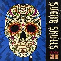 Sugar Skulls Wall Calendar 2019 (Art Calendar)