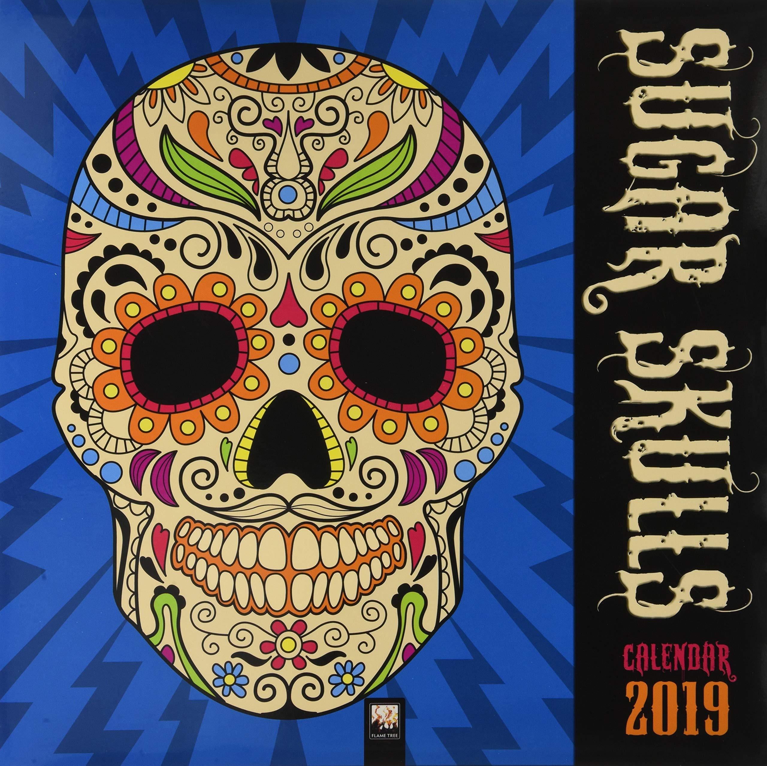 f824a9758 Sugar Skulls Wall Calendar 2019 (Art Calendar): 9781786648914 ...