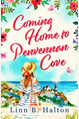Coming Home to Penvennan Cove: escape to Cornwall with this beautiful page-turning romance Kindle Edition