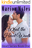 What the Heart Wants (Heart Series Book 1)