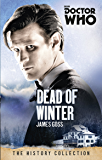 Doctor Who: Dead of Winter (English Edition)