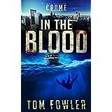 In the Blood: A C.T. Ferguson Crime Novel (The C.T. Ferguson Mystery Novels Book 9)