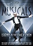 Classic Movie Musicals: Legends of Stage and Screen