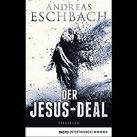 Der Jesus-Deal: Thriller (Jesus Video 2) (German Edition)