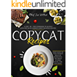 Copycat Recipes: A Step-by-Step Cookbook to Quickly Replicate Olive Garden's Most Delicious Recipes. Enjoy Many of Your…