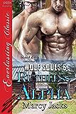 Ruthless Alpha [Wolf Souls 6] (Siren Publishing Everlasting Classic ManLove)
